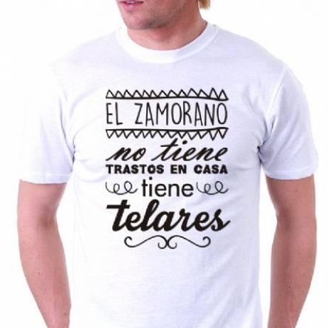 CAMISETA EL ZAMORANO NO TIENE TRASTOS EN CASA, TIENE TELARES.