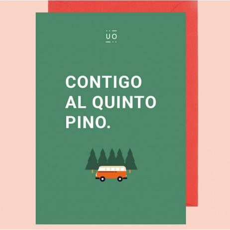 POSTAL CONTIGO AL QUINTO PINO.