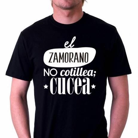 CAMISETA EL ZAMORANO NO COTILLEA, CUCEA