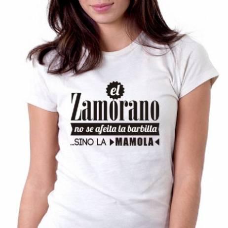 CAMISETA EL ZAMORANO NO SE AFEITA LA BARBILLA... SI NO LA MAMOLA