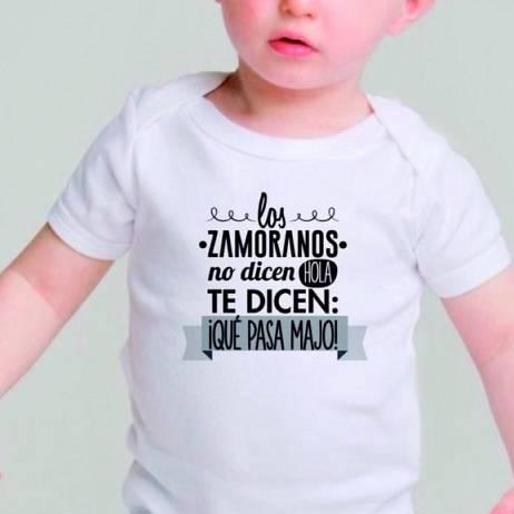 BODY BEBÉ LOS ZAMORANOS NO DICEN HOLA, TE DICEN QUE PASA MAJO